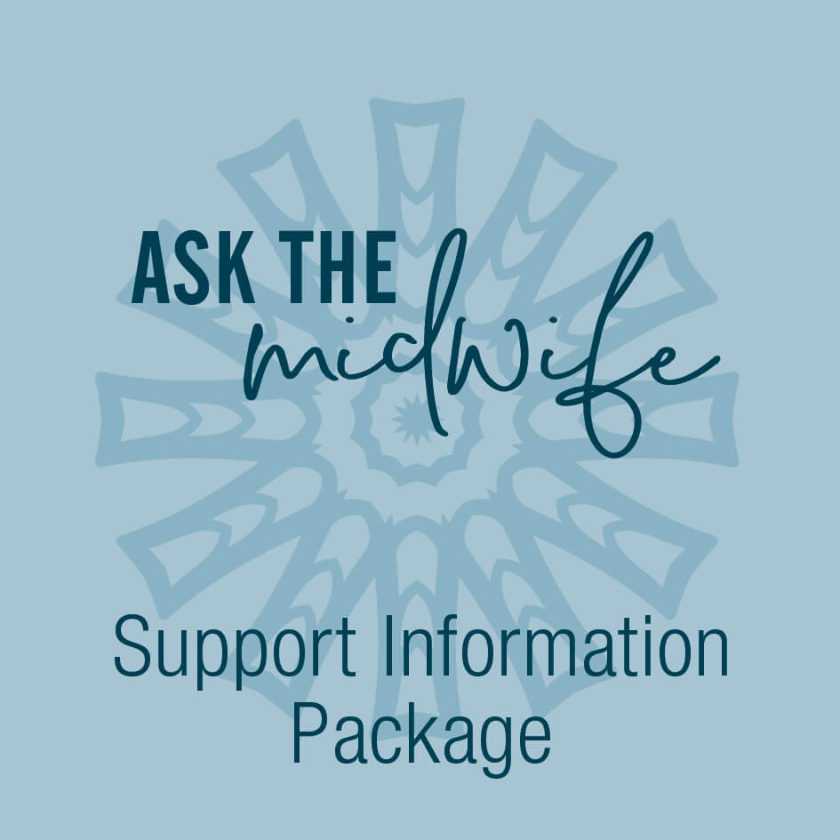 Your Neighbourhood Midwives - As the Midwife - Support Information Package